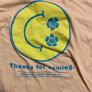 Thanks for coming T-shirt